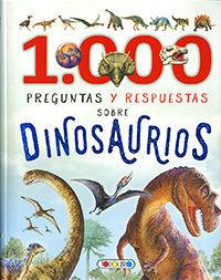 1000 PREGUNTAS Y RESPUESTAS SOBRE DINOSAURIOS