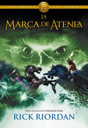 LOS HEROES DEL OLIMPO 3. LA MARCA DE ATENEA