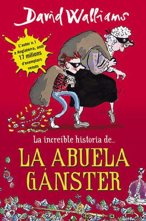 LA INCREIBLE HISTORIA DE... LA ABUELA GANSTER