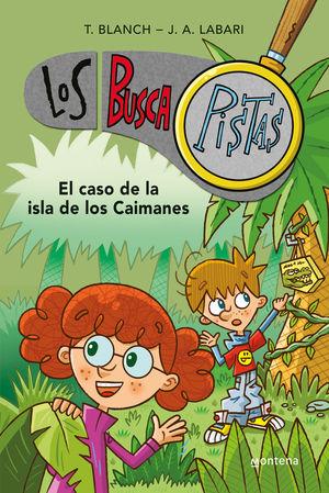 BUSCAPISTAS 6. EL CASO DE LA ISLA DE LOS CAIMANES