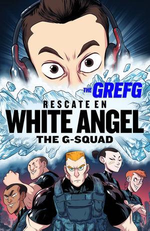 GREFG RESCATE EN WHITE ANGEL