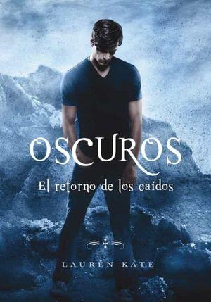 OSCUROS 6. EL RETORNO DE LOS CAIDOS