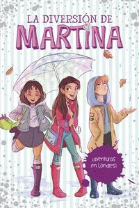 LA DIVERSION DE MARTINA 2. AVENTURAS EN LONDRES