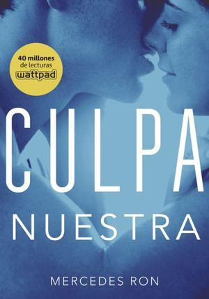 CULPABLES 3. CULPA NUESTRA