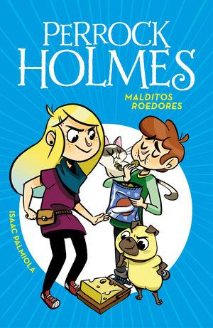 PERROCK HOLMES 8. MALDITOS ROEDORES
