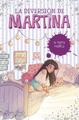 LA DIVERSION DE MARTINA 3. LA PUERTA MAGICA