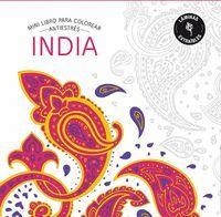 INDIA (MINI LIBRO PARA COLOREAR. ANTIESTRES)
