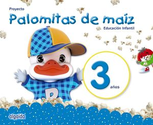 PROYECTO PALOMITAS DE MAÍZ. EDUCACIÓN INFANTIL. 3 AÑOS