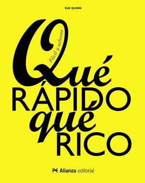 QUÉ RÁPIDO, QUÉ RICO
