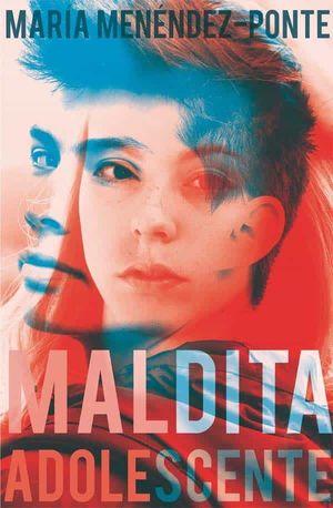 MALDITA ADOLESCENTE