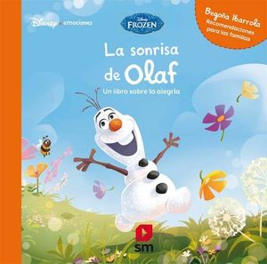 DISNEY EMOCIONES. LA SONRISA DE OLAF