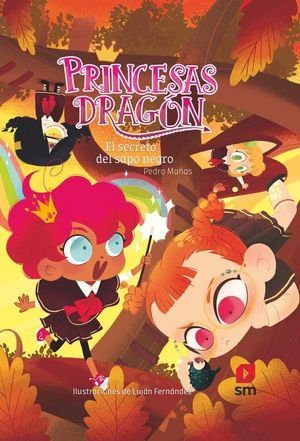 PRINCESAS DRAGON 7. EL SECRETO DEL SAPO NEGRO