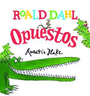 ROALD DAHL OPUESTOS