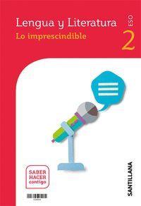 2ESO. LENGUA Y LITERRATURA ANDALUCIA SABER HACER CONTIGO ED21 SANTILLANA