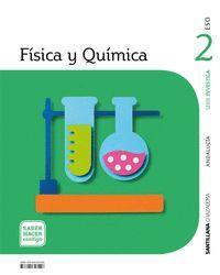 2ESO. FISICA Y QUIMICA ANDALUCIA SABER AHCER CONTIGO ED21 SANTILLANA