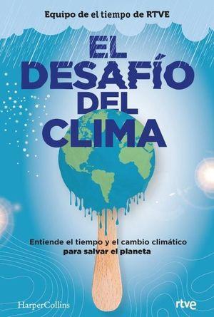 EL DESAFIO DEL CLIMA