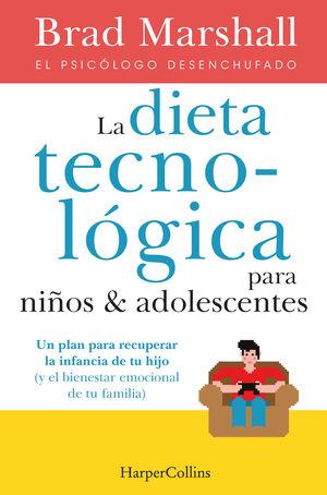 LA DIETA TECNOLOGICA NIÑOS ADOLESCENTES
