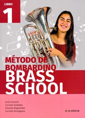 METODO DE BOMBARDINO BRASS SCHOOL LIBRO 1