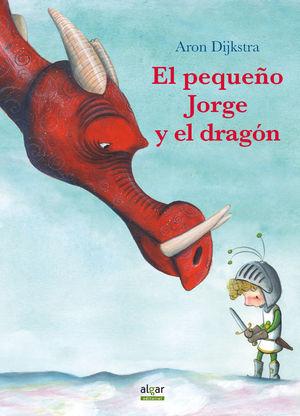 EL PEQUEÑO JORGE Y EL DRAGON