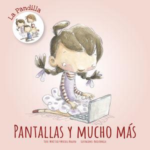LA PANDILLA. PANTALLAS Y MUCHO MAS