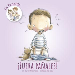 LA PANDILLA. FUERA PAÑALES