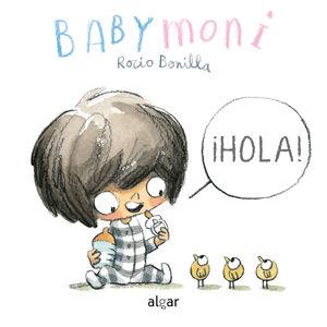 HOLA BABY MONI