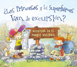 PRINCESAS Y LOS SUPERHEROES VAN DE EXCURSION
