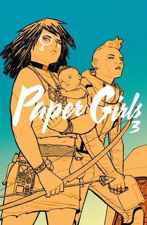 PAPER GIRLS TOMO 3