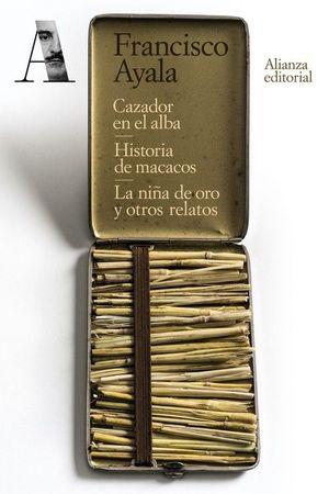 CAZADOR EN EL ALBA. HISTORIA DE MACACOS. LA NIÑA D