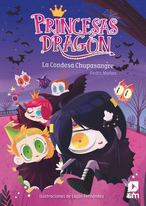 PRINCESAS DRAGON 9. LA CONDESA CHUPASANGRE