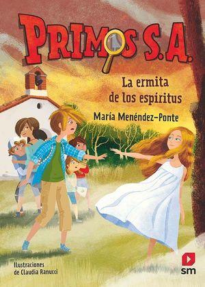 LOS PRIMOS S.A. 3. LA ERMITA DE LOS ESPÍRITUS