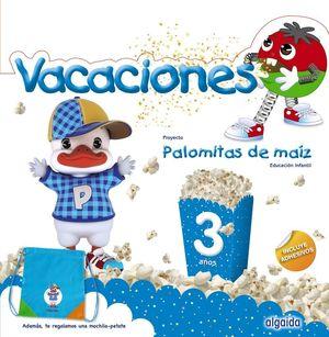 3AÑOS. CUADERNO VACACIONES 3 AÑOS PALOMITAS DE MAIZ ALGAIDA