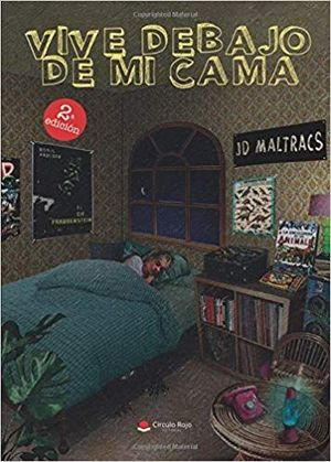 VIVE DEBAJO DE MI CAMA