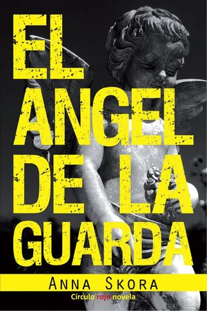 EL ANGEL DE LA GUARDA