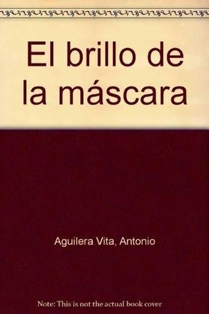 EL BRILLO DE LA MASCARA