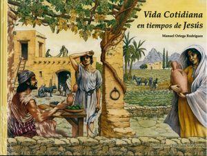 VIDA COTIDIANA EN TIEMPOS DE JESUS