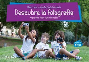 DESCUBRE LA FOTOGRAFIA