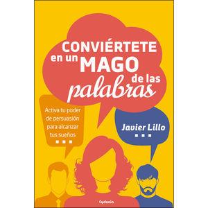 CONVIERTETE EN UN MAGO DE LAS PALABRAS