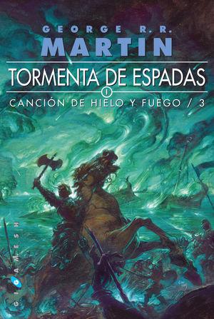 CANCION DE HIELO Y FUEGO 3. TORMENTA DE ESPA