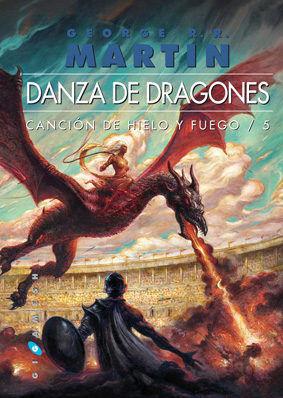CANCION DE HIELO Y FUEGO 5. DANZA DE DRAGONES