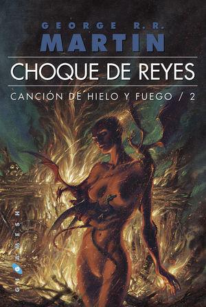 CANCION DE HIELO Y FUEGO 2. CHOQUE DE REYES