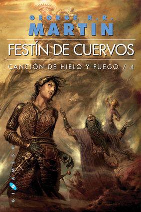 CANCION DE HIELO Y FUEGO 4. FESTIN DE CUERVOS