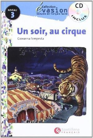 EVASION UN SOIR AU CIRQUE + CD