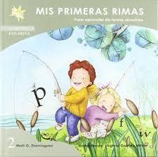 MIS PRIMERAS RIMAS PARA APRENDER DE FORMA DIVERTIDA