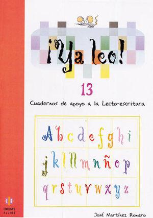YA LEO 13: CUADERNOS DE APOYO A LA LECTOESCRITURA
