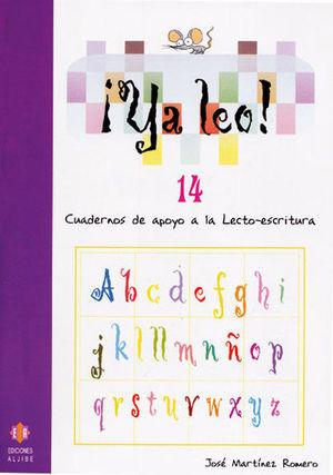 YA LEO 14. CUADERNOS DE APOYO A LA LECTOESCRITURA