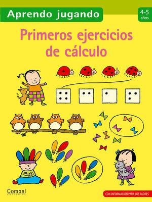 PRIMEROS EJERCICIOS CALCULO 4-5 AÑOS APRENDO JUGANDO