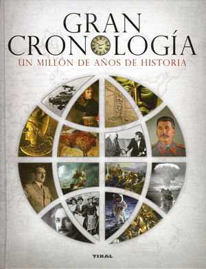 GRAN CRONOLOGIA UN MILLON DE AÑOS DE HISTORIA