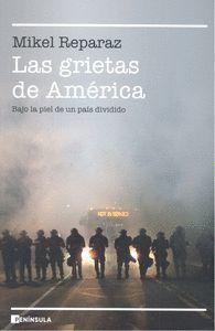 LAS GRIETAS DE AMERICA