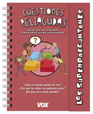 LOS SUPERPREGUNTONES. CUESTIONES PELIAGUDAS